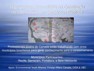 Mapeamento Comunit �rio  na Constru� �o no Constru��o dos  Cons �rcios  P �blicos