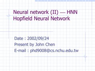Neural network (II)  — HNN Hopfield Neural Network