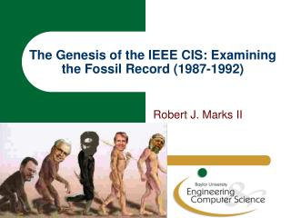 The Genesis of the IEEE CIS: Examining the Fossil Record (1987-1992)