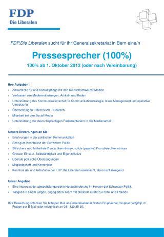 Ihre  Aufgaben: Anlaufstelle f�r und  Kontaktpflege  mit den Deutschschweizer Medien