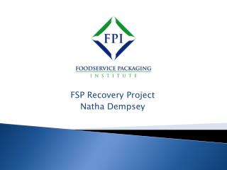 FSP Recovery Project Natha Dempsey