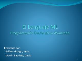 El Lenguaje ML Programación Declarativa Avanzada
