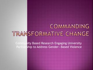 Commanding Transformative Change