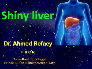 Shiny liver