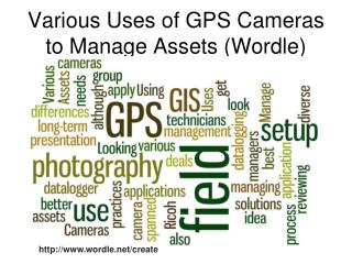 Various Uses of GPS Cameras to Manage Assets (Wordle)