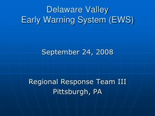 Delaware Valley  Early Warning System (EWS)