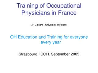 Training of Occupational Physicians in France