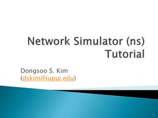 Network Simulator (ns) Tutorial