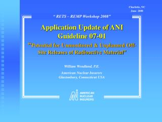 Application Update of ANI Guideline 07-01  Potential for Unmonitored  Unplanned Off-Site Releases of Radioactive Materia