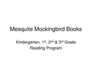 Mesquite Mockingbird Books