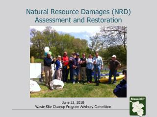 Natural Resource Damages (NRD)  Assessment and Restoration