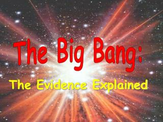 The Evidence Explained