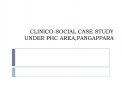 CLINICO-SOCIAL CASE STUDY  UNDER PHC AREA,PANGAPPARA