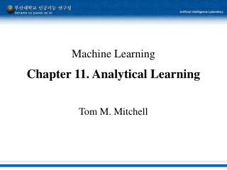 Machine Learning Chapter 11. Analytical Learning