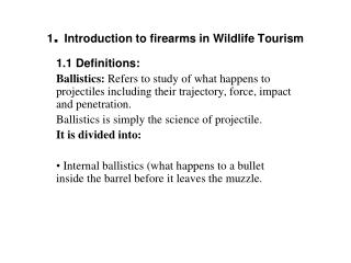 1 .  Introduction to firearms in Wildlife Tourism