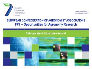 EUROPEAN CONFEDERATION OF AGRONOMIST ASSOCIATIONS FP7 – Opportunities for Agronomy Research