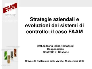 Strategie aziendali e evoluzioni dei sistemi di controllo: il caso FAAM