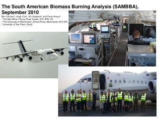 The South American Biomass Burning Analysis (SAMBBA), September 2010