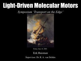 Light-Driven Molecular Motors