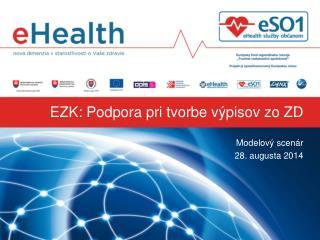EZK:  Podpora pri tvorbe výpisov zo  ZD