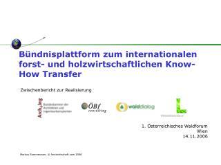 Bündnisplattform zum internationalen forst- und holzwirtschaftlichen Know-How Transfer