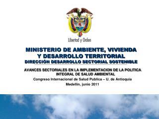 AVANCES SECTORIALES EN LA IMPLEMENTACION DE LA POLITICA INTEGRAL DE SALUD AMBIENTAL