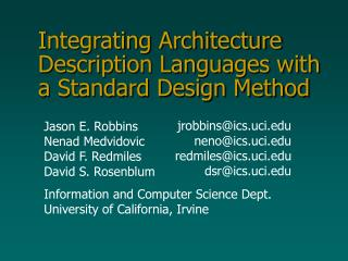 Integrating Architecture Description Languages with a Standard Design Method