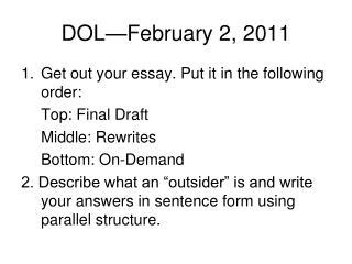 DOL—February 2, 2011