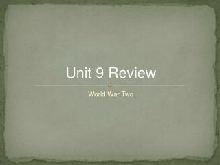 Unit 9 Review