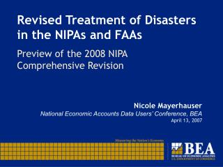 Revised Treatment of Disasters in the NIPAs and FAAs