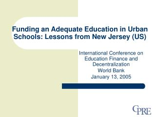 Funding an Adequate Education in Urban Schools: Lessons from New Jersey US