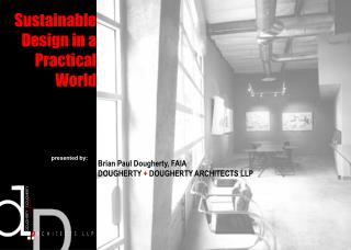 Sustainable Design in a Practical World