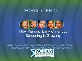 ECHOs of EHDI: