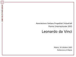 Associazione Italiana Progettisti Industriali    Premio Internazionale 2003 Leonardo da Vinci