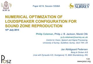 NUMERICAL OPTIMIZATION OF LOUDSPEAKER CONFIGURATION FOR SOUND ZONE REPRODUCTION