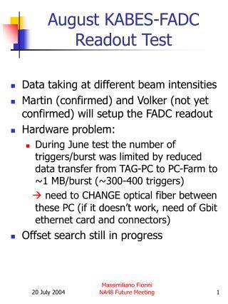 August KABES-FADC Readout Test