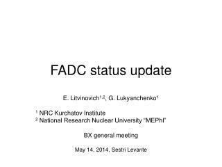FADC status update