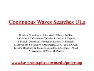 Continuous Waves Searches ULs
