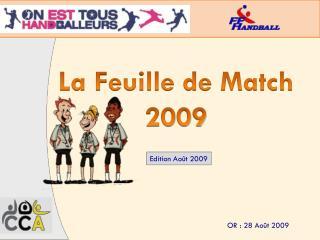 La Feuille de Match 2009
