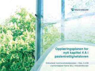Opplæringsplanen for nytt kapittel 4 A i pasientrettighetsloven