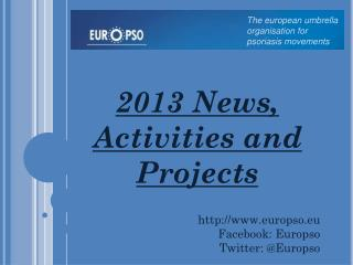 2013 News, Activities and Projects