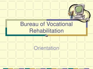 Bureau of Vocational Rehabilitation