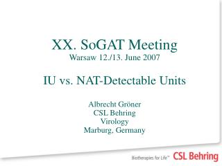 International Units vs. NAT-Detectable Units