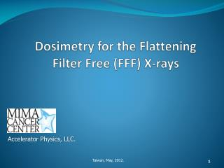 Dosimetry for the Flattening Filter Free (FFF) X-rays