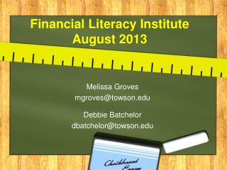 Financial Literacy Institute  August 2013