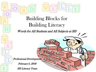 Building Blocks for  Building Literacy