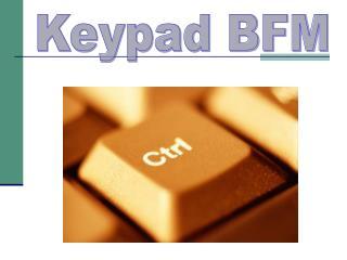 Keypad BFM