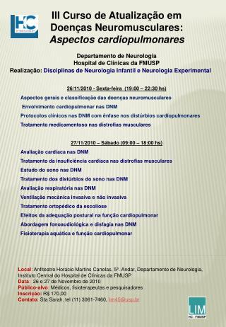 III Curso de Atualização em  Doenças Neuromusculares: Aspectos cardiopulmonares