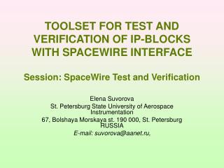 Elena Suvorova St. Petersburg State University of Aerospace Instrumentation