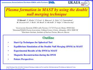 Plasma formation in MAST by using the double null merging technique